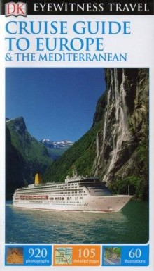Cruise Guide To Europe & The Mediterranean, przewodnik, Dorling Kindersley