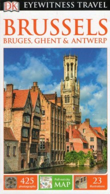 Brussels, Bruges, Ghent & Antwerp, przewodnik Dorling Kindersley