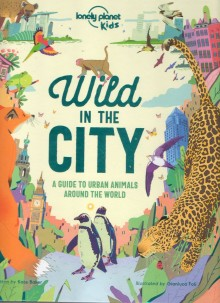 Wild In The City, przewodnik, Lonely Planet