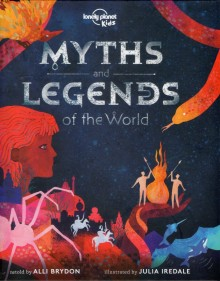 Myths and Legends of the World, książka, Lonely Planet