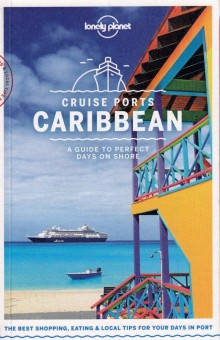 Cruise Ports Caribbean, przewodnik, Lonely Planet