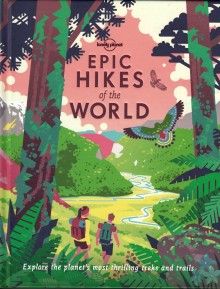 Epic Hikes of the World, książka, Lonely Planet