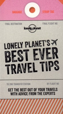 Best Ever Travel Tips, poradnik, Lonely Planet