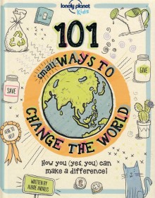 101 Small Ways to Change the World, książka, Lonely Planet