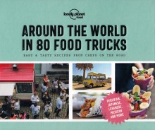 Around the World in 80 Food Trucks, poradnik, Lonely Planet