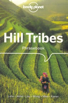 Hill Tribes, rozmówki, Lonely Planet