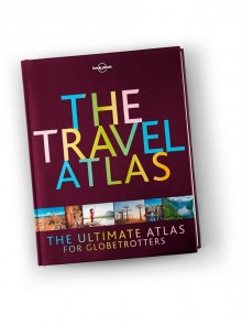 The Travel Atlas, atlas, Lonely Planet