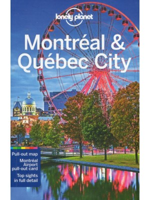 Montreal and Quebec, przewodnik, Lonely Planet