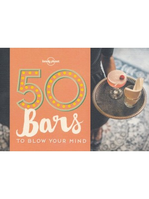 50 Bars to Blow Your Mind, album, Lonely Planet