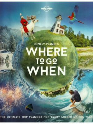 Where to Go When, poradnik, Lonely Planet