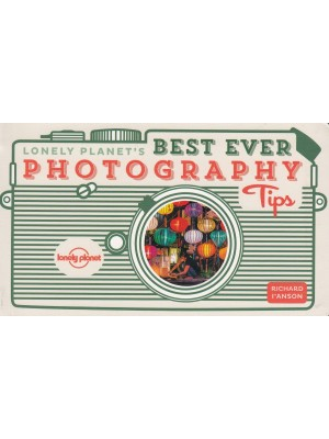 Best Ever Photography Tips, poradnik, Lonely Planet