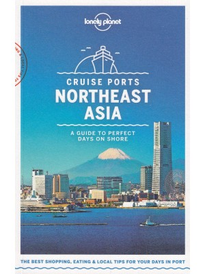 Cruise Ports Northeast Asia, przewodnik, Lonely Planet