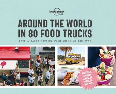 Around the World in 80 Food Trucks 1