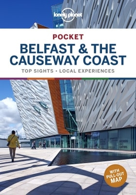 Belfast and the Causeway Coast Lonely Planet